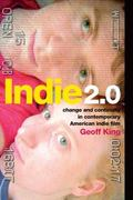 Indie 2. 0 : Change and Continuity in Contemporary American Indie Film