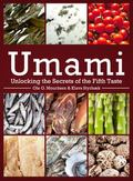 Umami : Unlocking the Secrets of the Fifth Taste