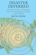Disaster Deferred : How New Science Is Changing Our View of Earthquake Hazards in the Midwest