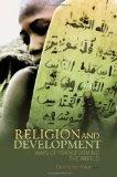 Religion and Development: Ways of Transforming the World (Columbia/Hurst)