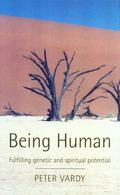 Being Human Fulfilling Genetic and Spiritual Potential