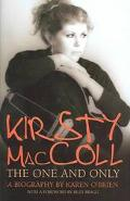 Kristy Maccoll The One and Only  The Definitive Biography