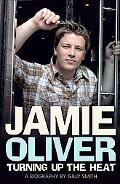 Jamie Oliver: Turning up the Heat