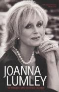 Joanna Lumley : The Unauthorized Biography