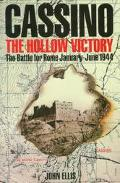 Cassino The Hollow Victory The Battle for Rome January-June 1944