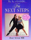 Joy of Dancing-the Next Steps: Ballroom, Latin and Jive for Social Dancers