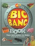 Big Bang Book Toys and Games to Make