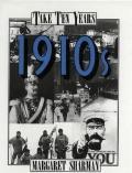 1910s (Take Ten Years)