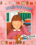 What's That Noise? (Early Words Series)