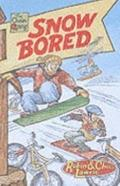 Chain Gang: Snow Bored - Robin Lawrie - Paperback