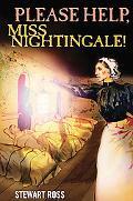 Please Help, Miss Nightingale!