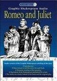 Romeo and Juliet (Graphic Shakespeare Audio)