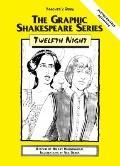 Twelfth Night: Teacher's Book (The Graphic Shakespeare Series)