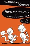 Monkey Island : Or the Advantage of Opposable Thumbs
