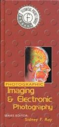 Photographic Imaging and Electronic Photography