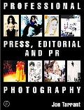 Professional Press, Editorial and Pr Photography