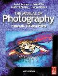 Manual of Photography Photographic and Digital Imaging