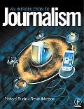 Introduction to Journalism Essential Techniques and Background Knowledge