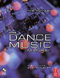 Dance Music Manual Tools, Toys and Techniques