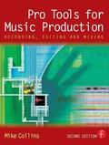 Pro Tools For Music Production Recording, Editing And Mixing
