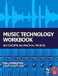 Music Technology Workbook Key Concepts And Practical Projects for Edexcel And Btec