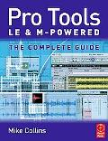 Pro Tools LE and M-Powered The Complete Guide