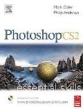 Photoshop Cs2 Essential Skills, a guide to creative image editing
