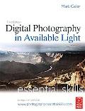 Digital Photography in Available Light Essential Skills