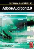 Focal Easy Guide to Audition 2.0 For New Users And Professionals
