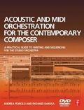 Acoustic and MIDI Orchestration for the Contemporary Composer
