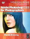 Adobe Photoshop Cs3 for Photographers A Professional Image Editor's Guide to the Creative Us...