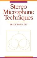 Stereo Microphone Techniques - Bruce Bartlett - Paperback