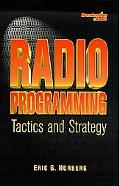 Radio Programming Tactics and Strategy