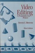 Video Editing A Postproduction Primer