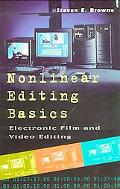 Nonlinear Editing Basics Electronic Film and Video Editing