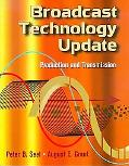 Broadcast Technology Update Production and Transmission