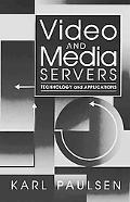 Video and Media Servers Technology and Applications