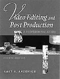 Video Editing and Post-Production A Professional Guide