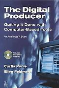 Digital Producer Getting It Done With Computer-Based Tools
