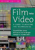 Film into Video A Guide to Merging the Technologies