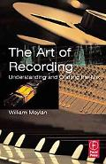 Art of Recording Understanding and Crafting the Mix