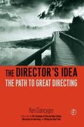 Director's Idea The Path to Great Directing