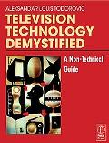 Television Technology Demystified A Non-technical Guide