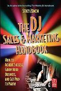 Dj Sales And Marketing Handbook How to Make Big Profits as a Disc Jockey