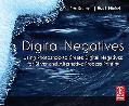 Digital Negatives Using Photoshop to Create Digital Negatives for Silver And Alternative Pro...