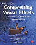 Compositing Visual Effects : Essentials for the Aspiring Artist