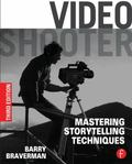 Video Shooter : Storytelling with HD Cameras