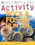 Rock & Fossil Hunter (Dk Eyewitness)