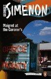Maigret at the Coroner's (Inspector Maigret)
