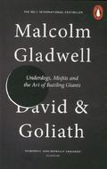 David and Goliath : Underdogs, Misfits, and the Art of Battling Giants